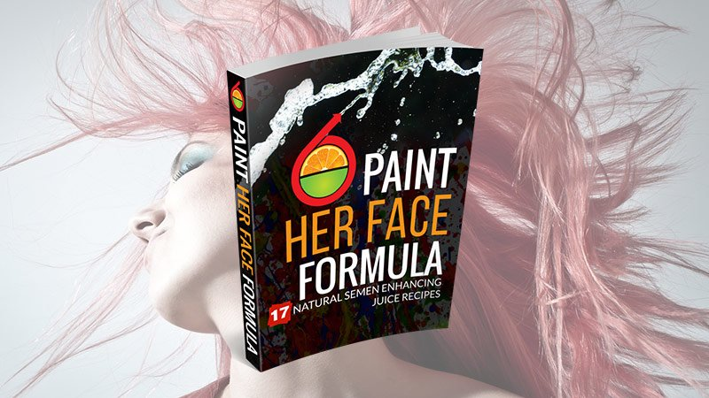 Paint Her Face Formula: 1 of the Juicing For Your Manhood Products