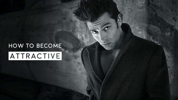 Men's Health Blog: How to become attractive