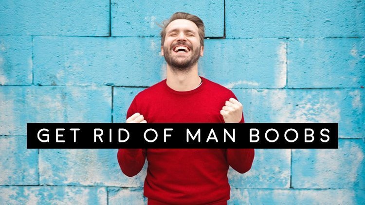 Men's Health Blog: How to get rid of man boobs